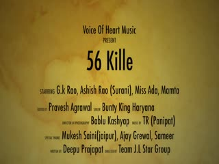 56 Kille video song