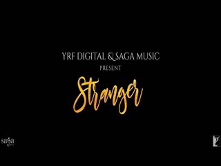Stranger Video Song, Mobile Video And Mp3 Format